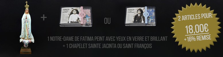 Notre-Dame de Fatima Peint Avec Yeux en Verre et Brillant + Chapelet Sainte Jacinta + Chapelet Saint