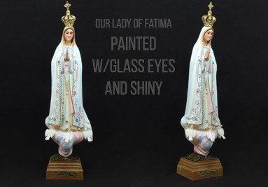 Our Lady of Fatima Painted With Glass Eyes and Shiny